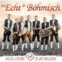 """""""Echt"""" Bohmisch – Aus Liebe zur Musik"""