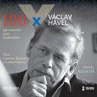 Ladislav Špaček, Lukáš Hlavica – Kosatík: 100 x Václav Havel
