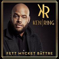 Ken Ring – Fett mycket battre