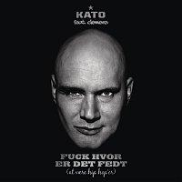 Kato, Clemens – Fuck Hvor Er Det Fedt (At Vaere Hip Hop'er)