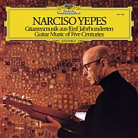 Narciso Yepes – Guitar Music Of Five Centuries
