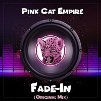 Pink Cat Empire – Fade-In
