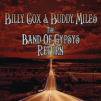 Billy Cox, Buddy Miles – The Band of Gypsys Return