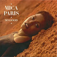Mica Paris – So Good [Deluxe Edition]