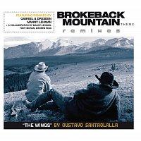Gustavo Santaolalla – Brokeback Mountain Theme 'The Wings' Remixes