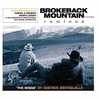 Gustavo Santaolalla – Brokeback Mountain Theme 'The Wings' Remixes