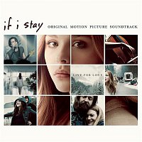 Willamette Stone – If I Stay (Original Motion Picture Soundtrack)