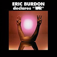 Eric Burdon & WAR – Eric Burdon Declares War