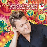 Alexandre Da Costa, Richard Wagner, Vienna Symphony Orchestra – Stradivarius at the Opera