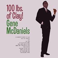 Gene McDaniels – 100 Lbs. Of Clay!