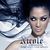 Nicole Scherzinger – Don't Hold Your Breath [UK Version]