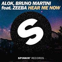 Alok, Bruno Martini & Zeeba – Hear Me Now (feat. Zeeba)