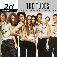 The Tubes – 20th Century Masters: The Millennium Collection: Best Of The Tubes