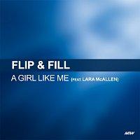 Flip & Fill, Lara McAllen – A Girl Like Me