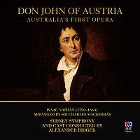 Sydney Symphony Orchestra, Alexander Briger, Paul Whelan, Steve Davislim – Nathan: Don John Of Austria [Live]