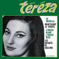 Tereza – Maintenant je chante