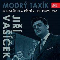 Jiří Vašíček – Modrý taxík (a dalších 6 písní z let 1959-1966)