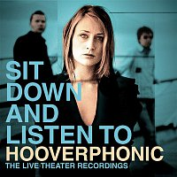 Hooverphonic – Sit Down And Listen To