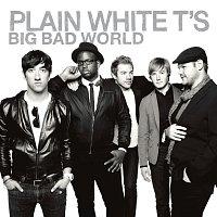 Plain White T's – Big Bad World