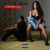 Jessie Reyez, 6LACK – Imported