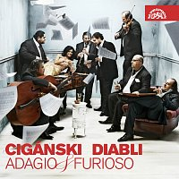 Cigánski diabli – Adagio & Furioso