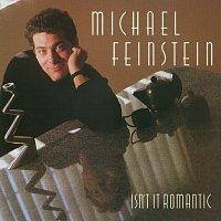 Michael Feinstein – Isn't It Romantic