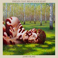 James Blake – Friends That Break Your Heart [Bonus]