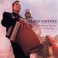 Flaco Jimenez – Buena Suerte, Senorita