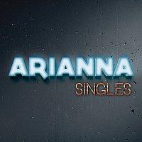 Arianna – Singles