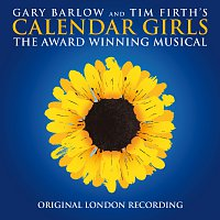 """Calendar Girls"" Original London Cast – Calendar Girls [2017 Original London Cast]"