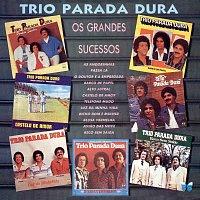 Trio Parada Dura – Os Grandes Sucessos
