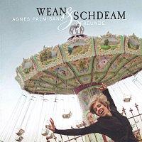 Agnes Palmisano & Freunde – Wean und Schdeam