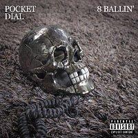 8 Ballin', Lvx Indomino, Ego – Pocket Dial