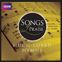 Huddersfield Choral Society – Songs Of Praise: Much Loved Hymns