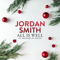 Jordan Smith, Michael W. Smith – All Is Well