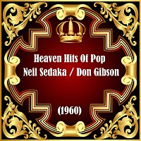 Neil Sedaka, Don Gibson, Co – Heaven Hits Of Pop (1960)