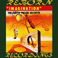 Curtis Fuller, Curtis Fuller Sextette – Imagination (HD Remastered)