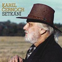 Karel Černoch – Setkani
