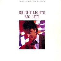 Various Artists.. – Bright Lights, Big City (Original Motion Picture Soundtrack)