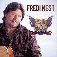 Fredi Nest – 20 Goue Treffers