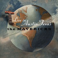 The Mavericks – Live In Austin Texas