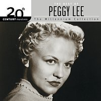 Peggy Lee – 20th Century Masters - The Millennium Collection: The Best Of Peggy Lee