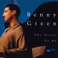 Benny Green – The Place To Be