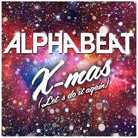 Alphabeat – X-Mas (Let's Do It Again)