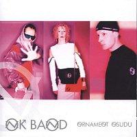 OK Band – Ornament osudu