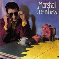 Marshall Crenshaw – Marshall Crenshaw