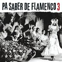 Různí interpreti – Pa Saber De Flamenco 3