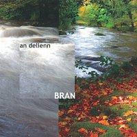 Bran – An delienn