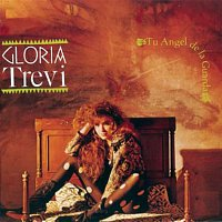 Gloria Trevi – Tu Angel De La Guarda