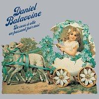 Daniel Balavoine – De vous a elle en passant par moi